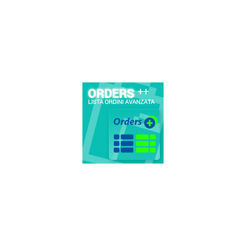 Orders ++ Lista Ordini Avanzata - PRESTASHOP 1.6